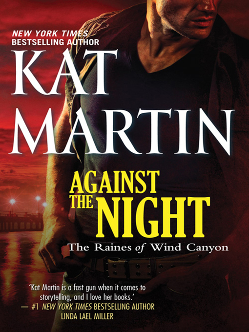 Title details for Against the Night by Kat Martin - Available