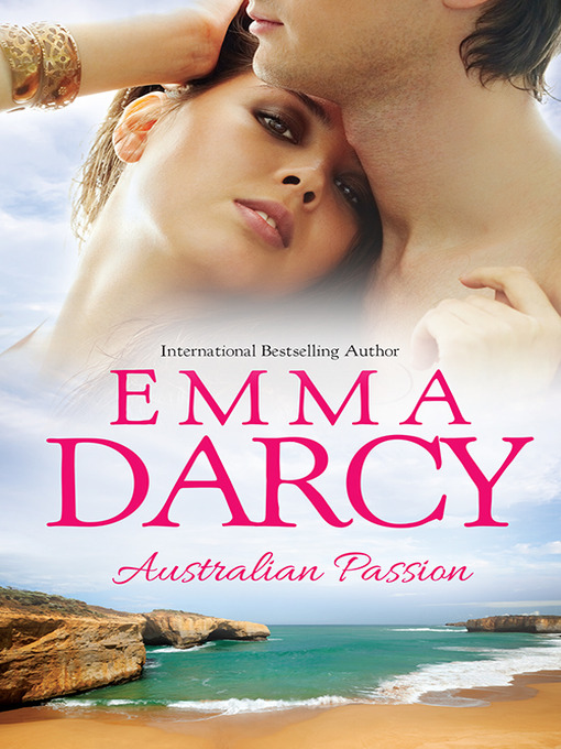Title details for Australian Passion--3 Book Box Set by Emma Darcy - Available