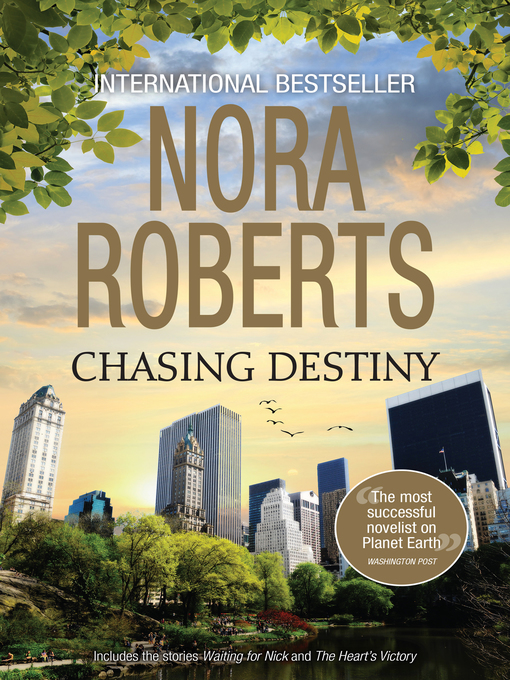 Title details for Chasing Destiny by Nora Roberts - Available