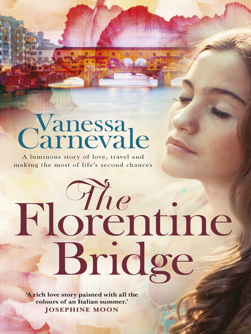Title details for The Florentine Bridge by Vanessa Carnevale - Available