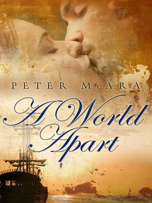 Title details for A World Apart by Peter McAra - Wait list