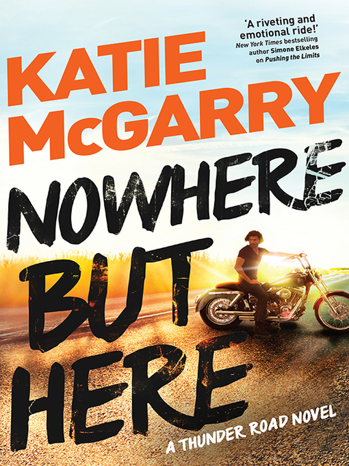 Title details for Nowhere But Here by Katie McGarry - Available