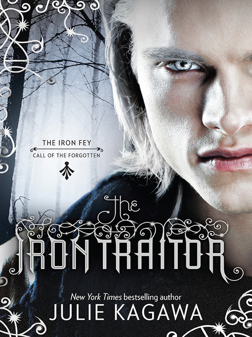 Title details for The Iron Traitor by Julie Kagawa - Available
