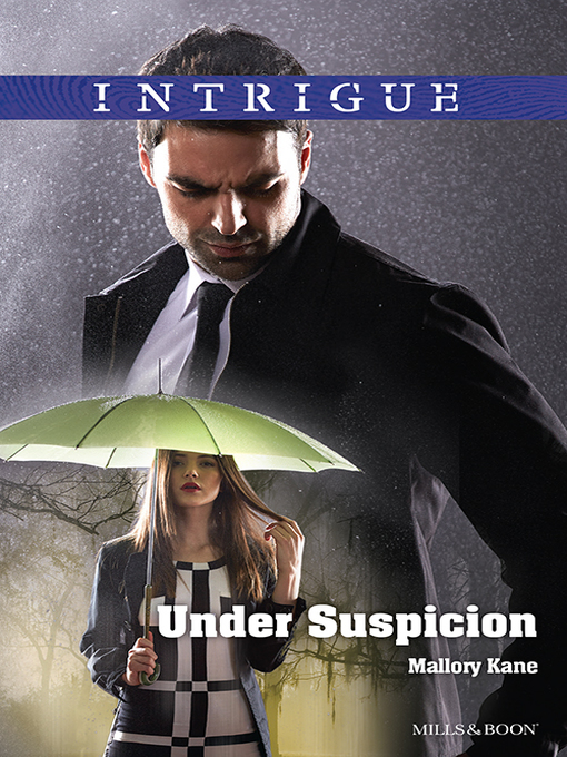 Title details for Under Suspicion by Mallory Kane - Available