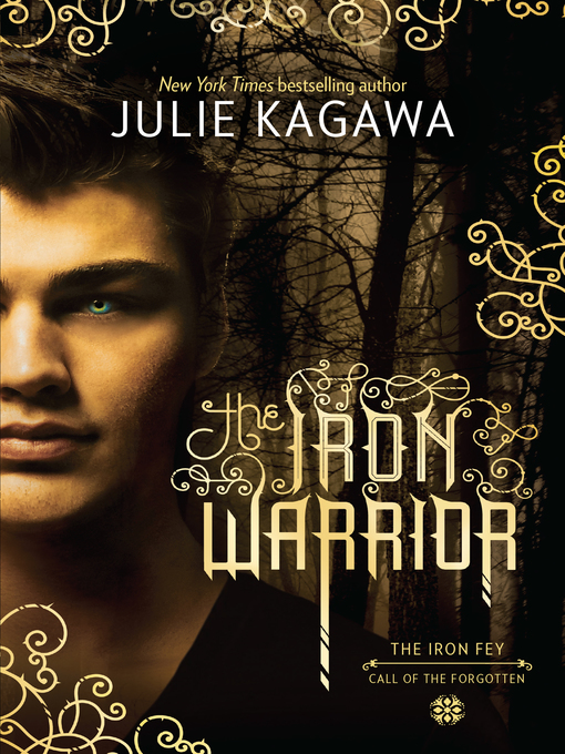 Title details for The Iron Warrior by Julie Kagawa - Available