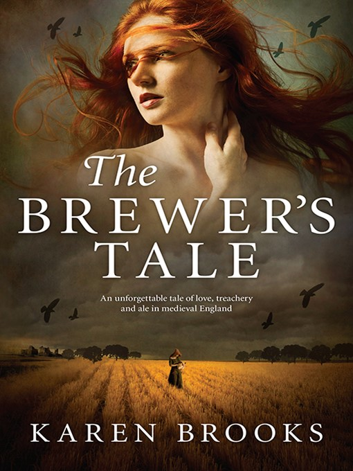 Title details for The Brewer's Tale by Karen Brooks - Available