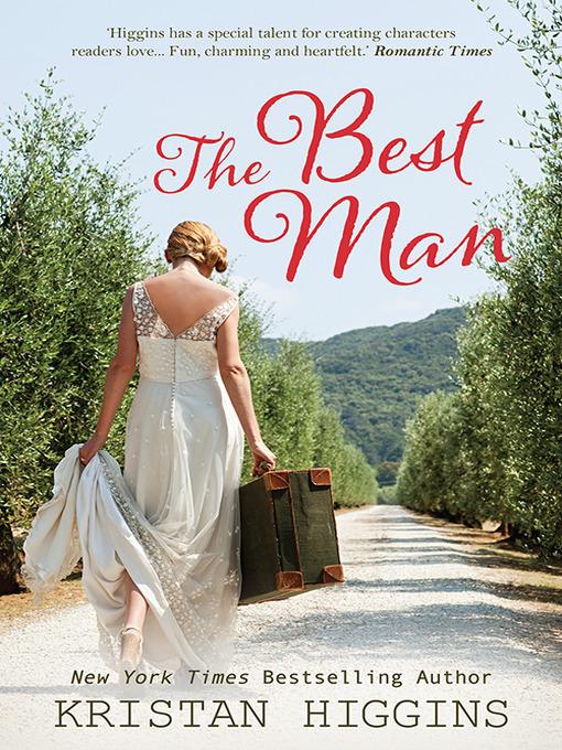 Title details for The Best Man by Kristan Higgins - Wait list
