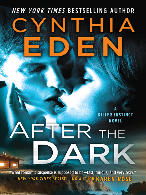 Title details for After the Dark by Cynthia Eden - Available