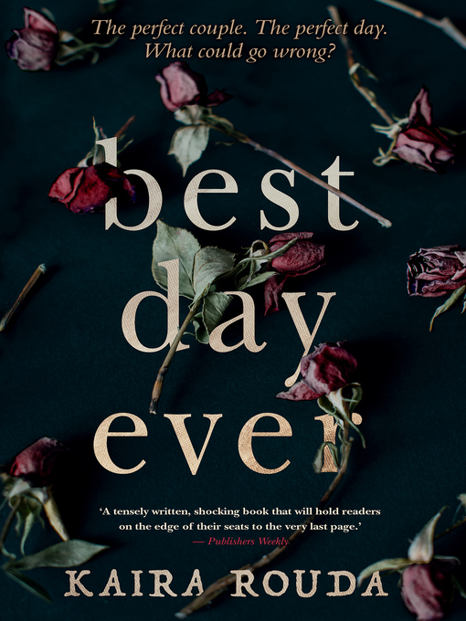 Title details for Best Day Ever by Kaira Rouda - Available
