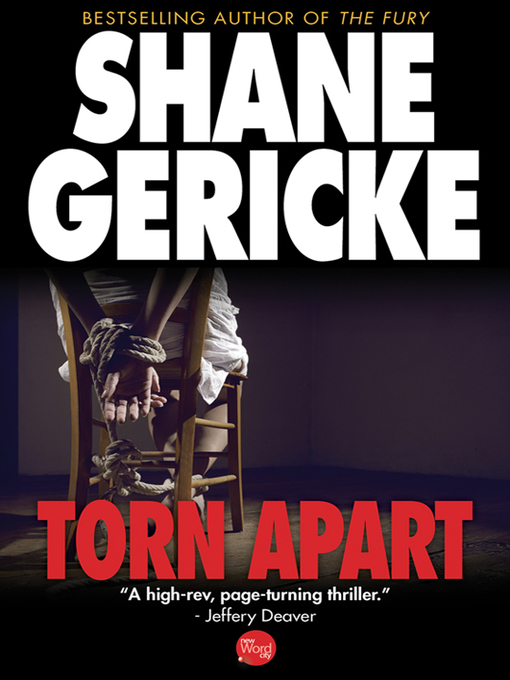 Title details for Torn Apart by Shane Gericke - Available