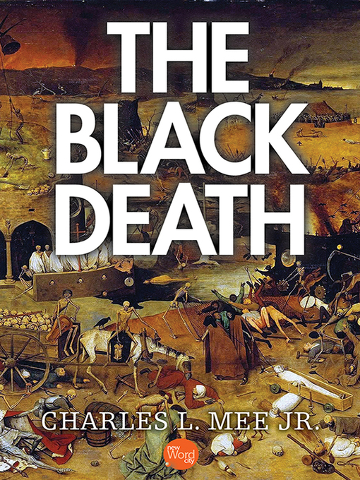 Title details for The Black Death by Charles L. Mee, Jr. - Available