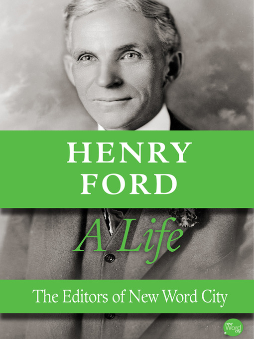 Title details for Henry Ford by The Editors of New Word City - Available