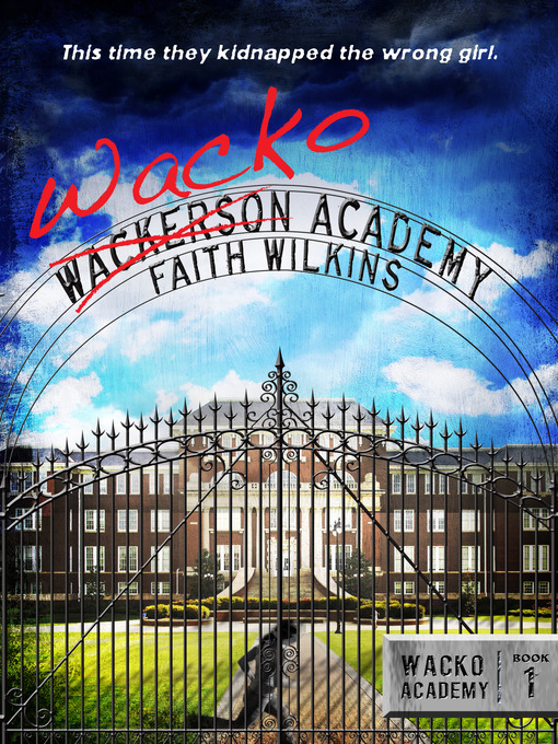 Cover of Wacko Academy