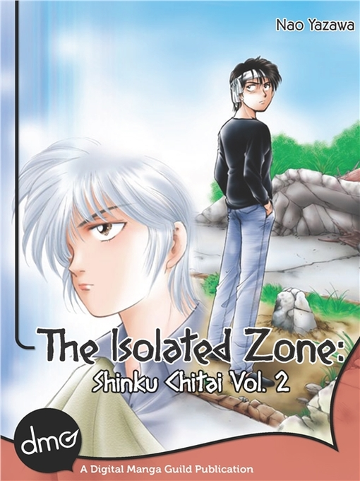 Title details for The Isolated Zone: Shinku Chitai, Volume 2 by Nao Yazawa - Wait list