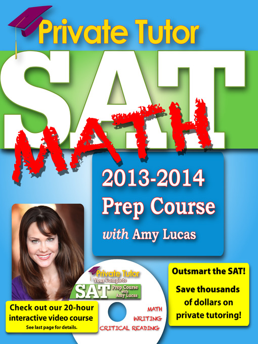 Title details for Private Tutor SAT Math 2013-2014 Prep Course by Amy Lucas - Available