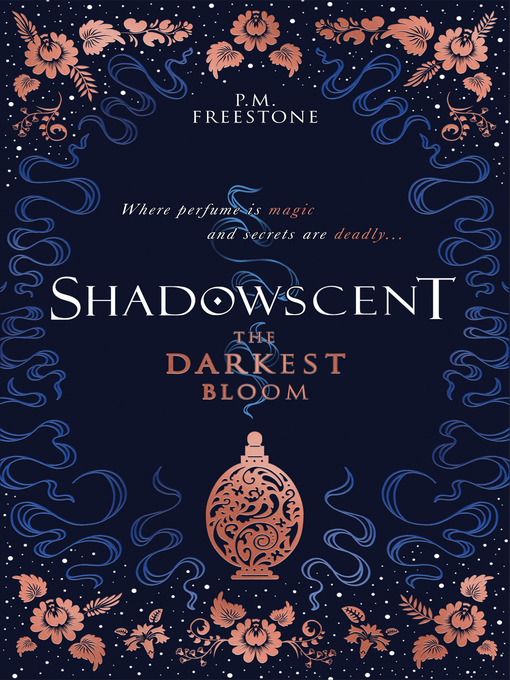 Title details for The Darkest Bloom by P. M. Freestone - Wait list