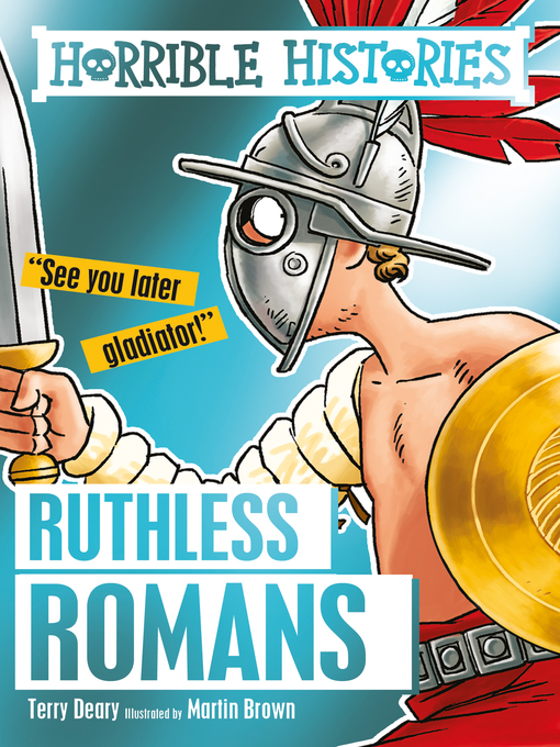 Title details for Ruthless Romans by Terry Deary - Available