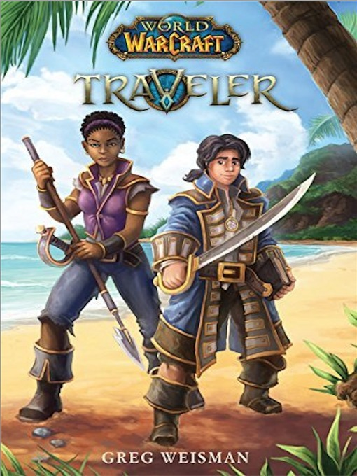 Traveler #1 World of Warcraft Series, Book 1