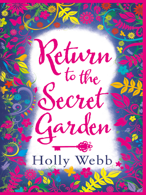 Title details for Return to the Secret Garden by Holly Webb - Wait list