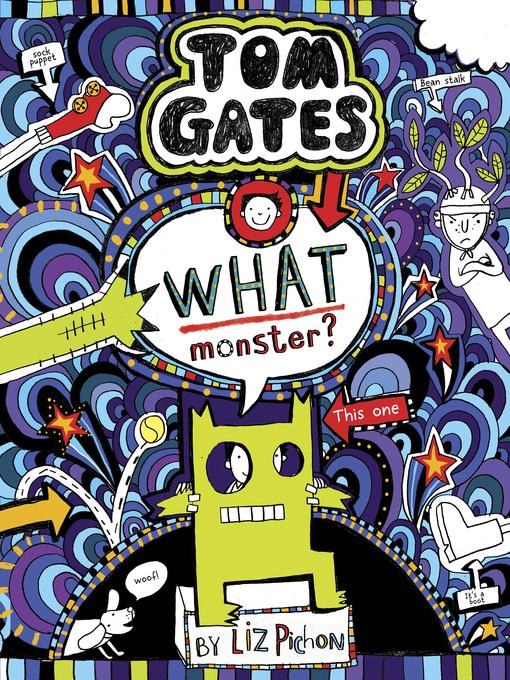 Title details for What Monster? by Liz Pichon - Wait list