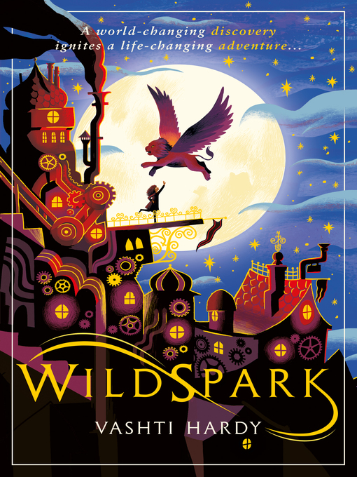 Title details for Wildspark by Vashti Hardy - Available