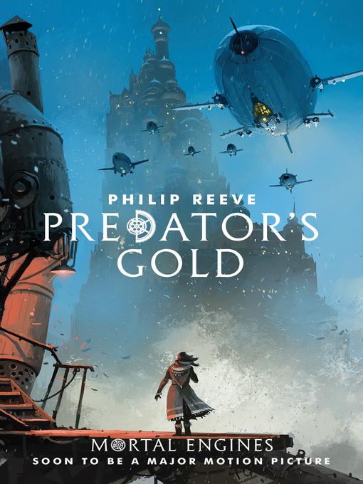 Predator's Gold Predator Cities Series, Book 2