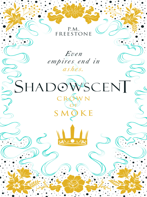 Title details for Crown of Smoke by P. M. Freestone - Available