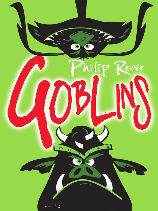 Goblins Goblins Series, Book 1