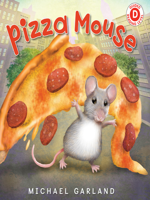 Title details for Pizza Mouse by Michael Garland - Available