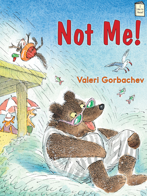 Title details for Not Me! by Valeri Gorbachev - Available