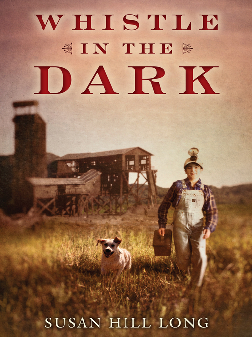 Title details for Whistle in the Dark by Susan Hill Long - Available