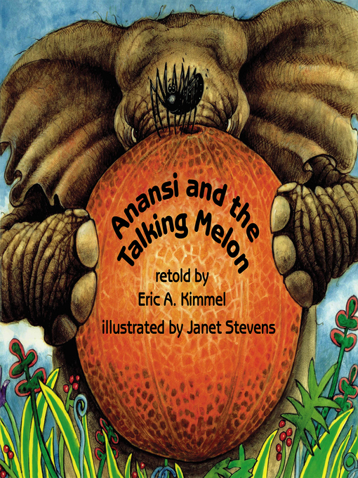 Anansi And The Talking Melon Taipei Public Library Overdrive