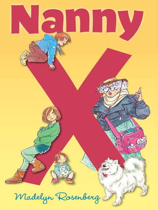 Title details for Nanny X by Madelyn Rosenberg - Available