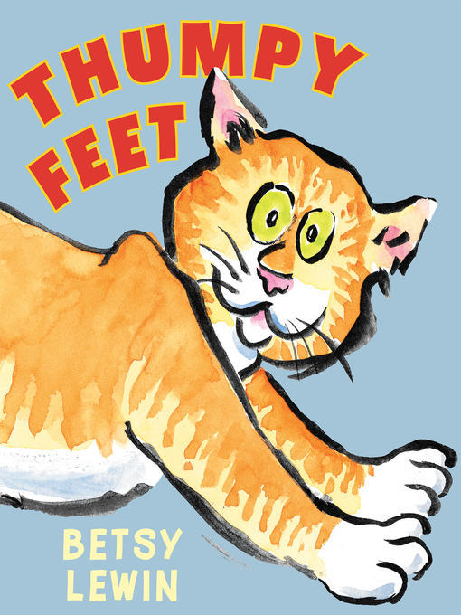 Title details for Thumpy Feet by Betsy Lewin - Available