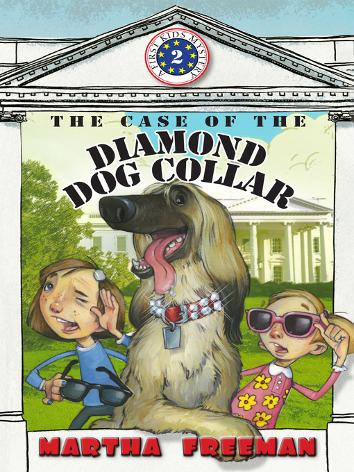 Title details for The Case of the Diamond Dog Collar by Martha Freeman - Available