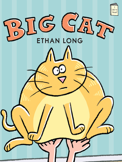 Title details for Big Cat by Ethan Long - Wait list