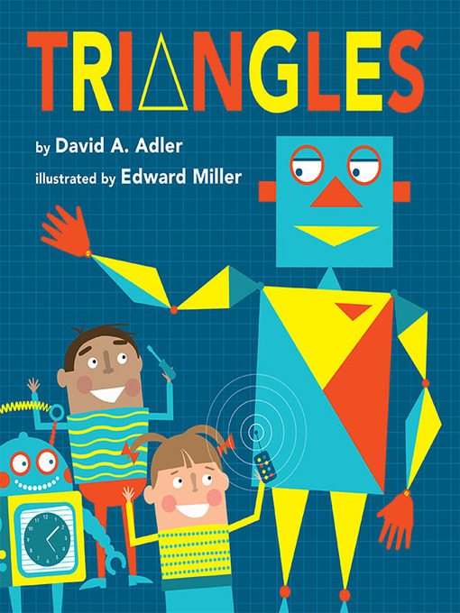 Title details for Triangles by David A. Adler - Available