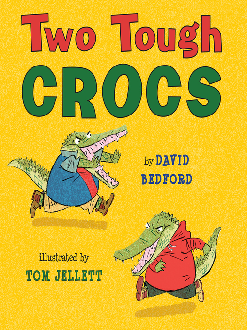 Title details for Two Tough Crocs by David Bedford - Available