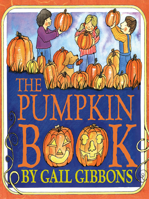 Title details for The Pumpkin Book by Gail Gibbons - Available
