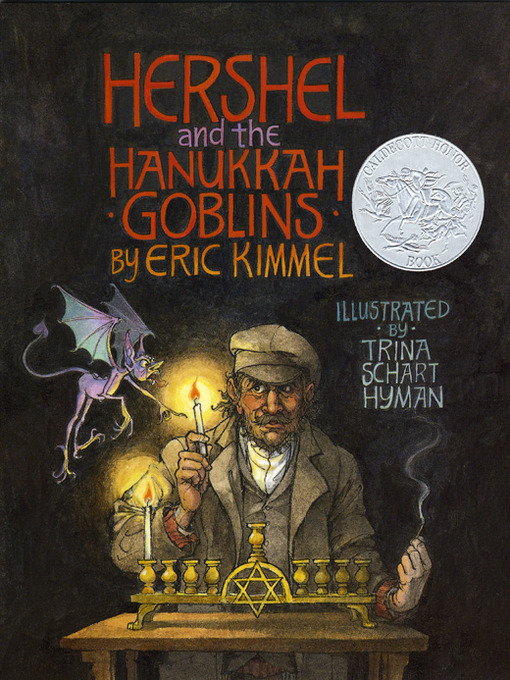 Title details for Hershel and the Hanukkah Goblins by Eric A. Kimmel - Available
