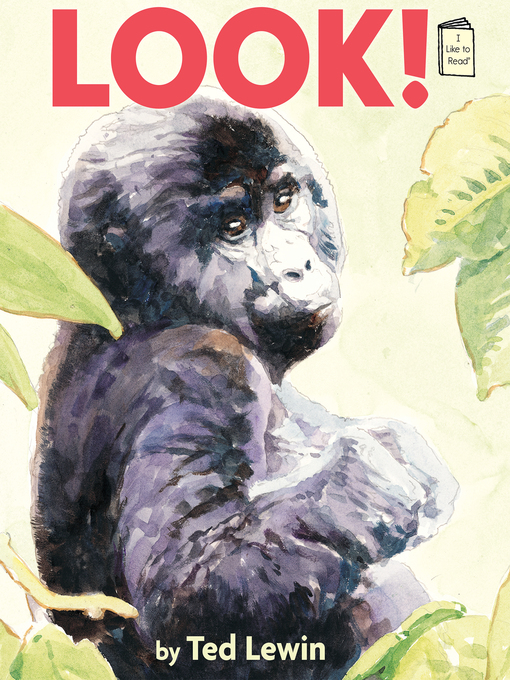 Title details for Look! by Ted Lewin - Available
