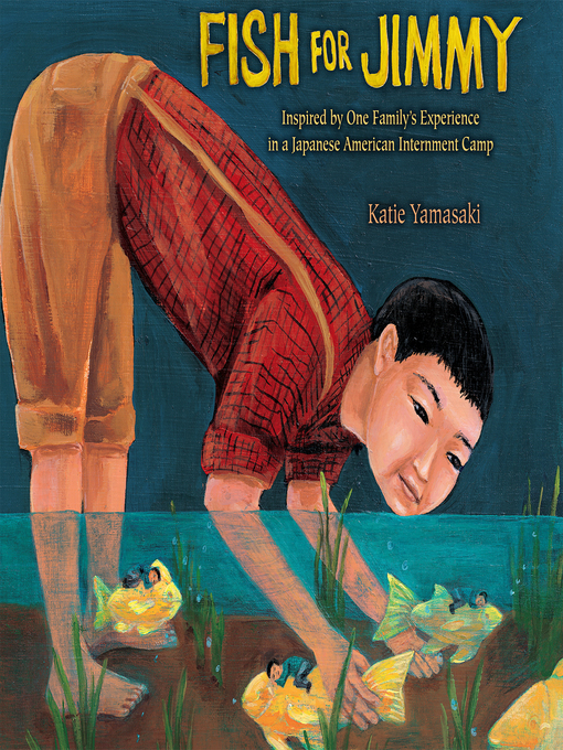Title details for Fish for Jimmy by Katie Yamasaki - Available