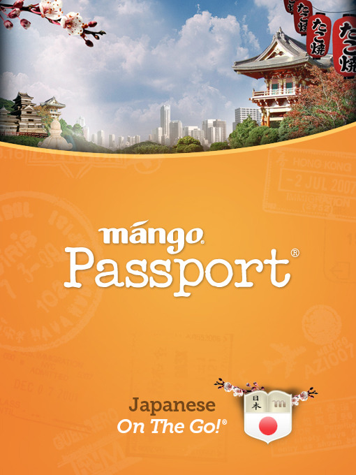 Title details for Japanese On The Go by Mango Languages - Available