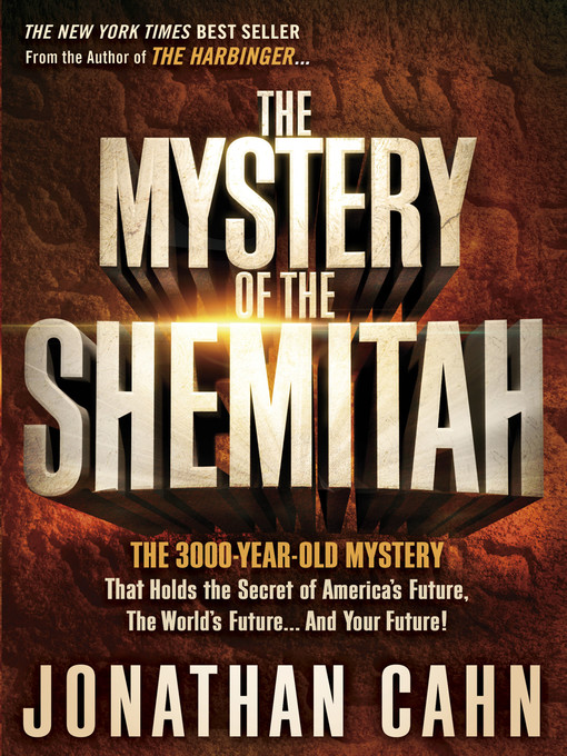Title details for The Mystery of the Shemitah by Jonathan Cahn - Available