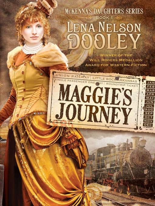 Title details for Maggie's Journey by Lena Nelson Dooley - Available