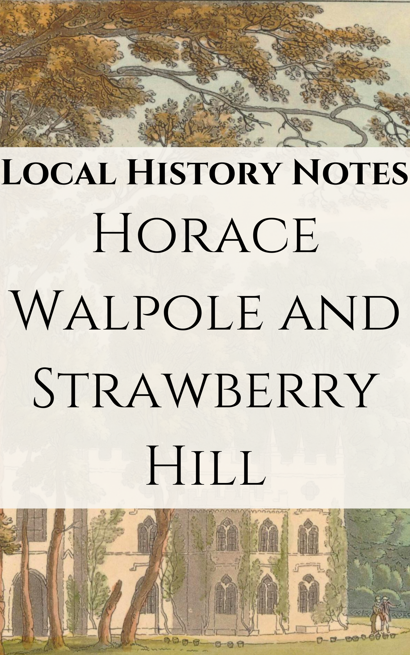 Title details for Horace Walpole and Strawberry Hill by Richmond upon Thames Local Studies Library & Archive - Available