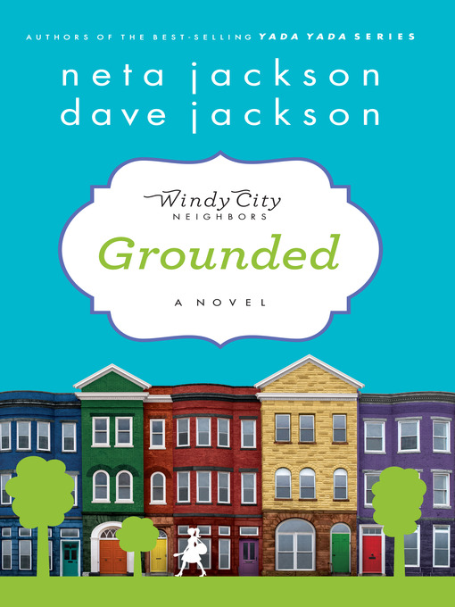 Grounded Windy City Neighbors Series, Book 1