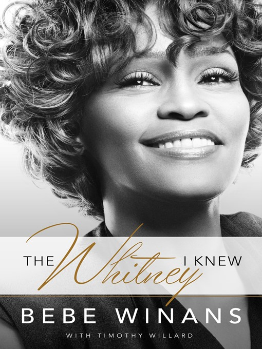 Title details for The Whitney I Knew by BeBe Winans - Available