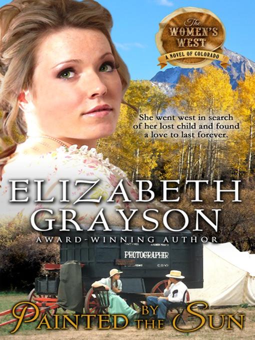 Title details for Painted by the Sun by Elizabeth Grayson - Wait list