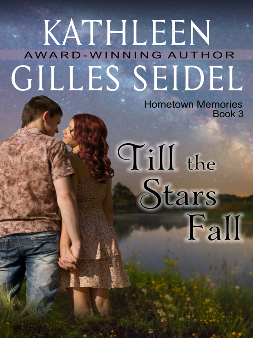 Title details for Till the Stars Fall by Kathleen Gilles Seidel - Available